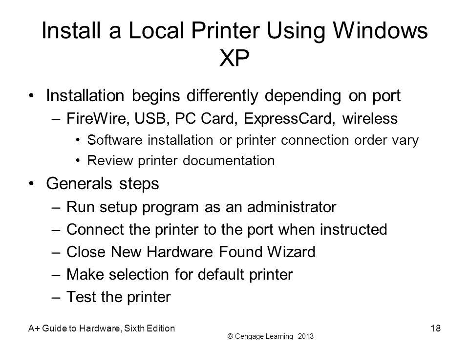 Install a Local Printer Using Windows XP