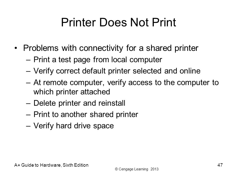 Printer Does Not Print Problems with connectivity for a shared printer