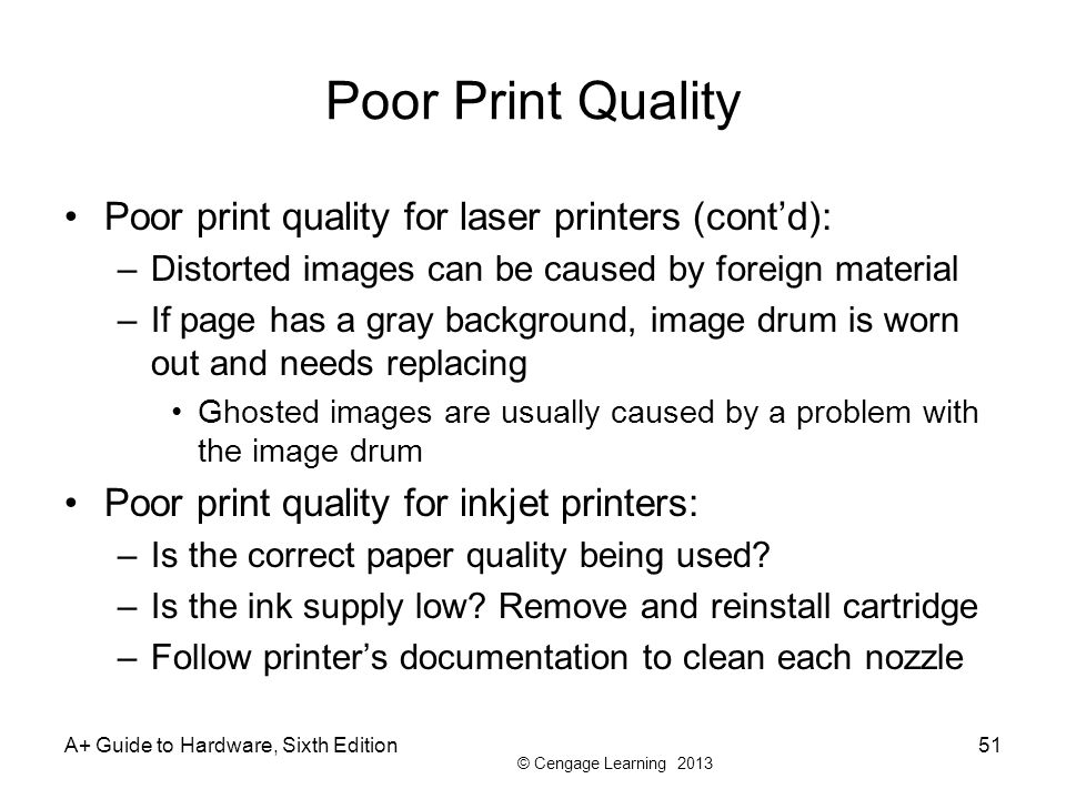 Poor Print Quality Poor print quality for laser printers (cont'd):