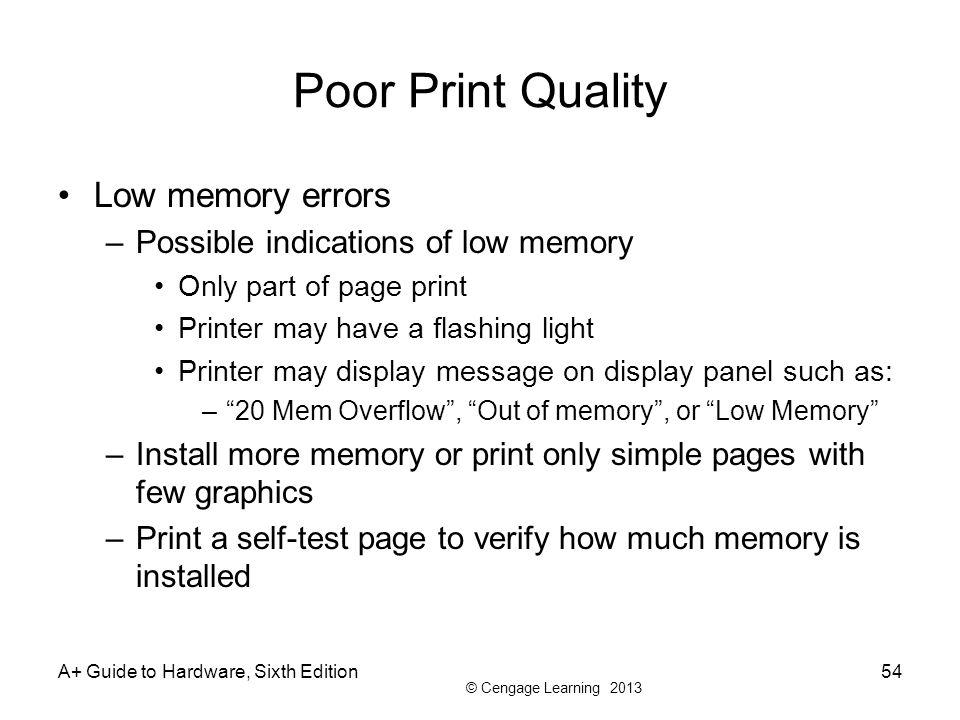 Poor Print Quality Low memory errors