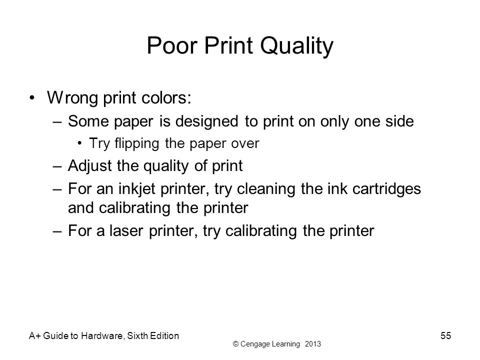 Poor Print Quality Wrong print colors: