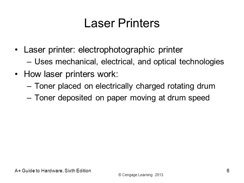 Laser Printers Laser printer: electrophotographic printer