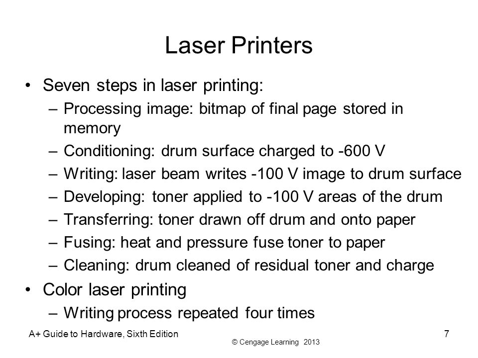 Laser Printers Seven steps in laser printing: Color laser printing