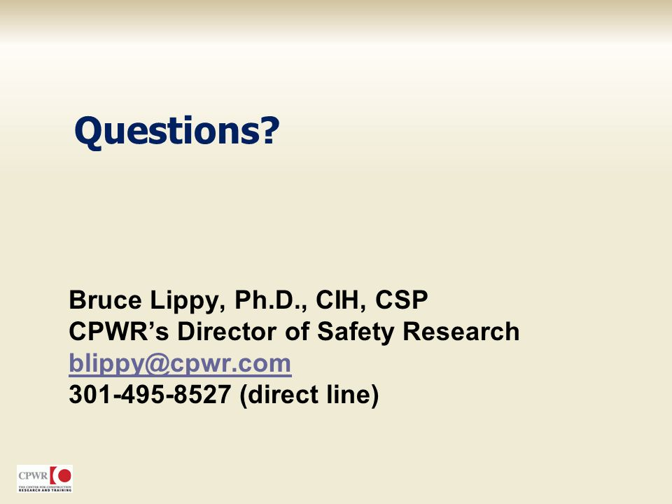 Questions Bruce Lippy, Ph.D., CIH, CSP