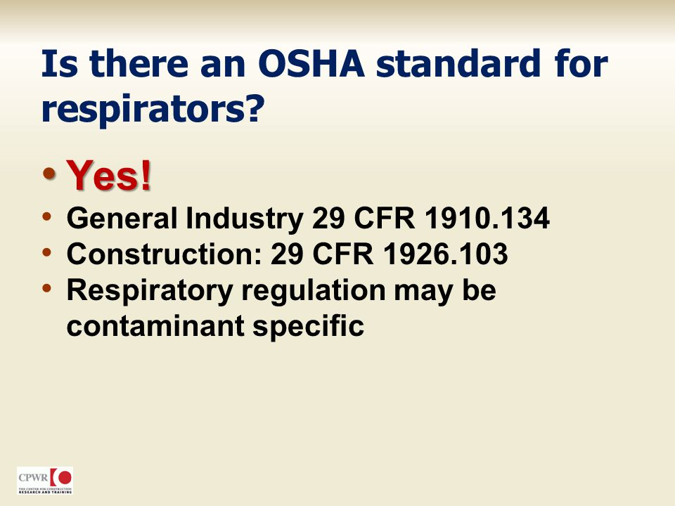 Is there an OSHA standard for respirators