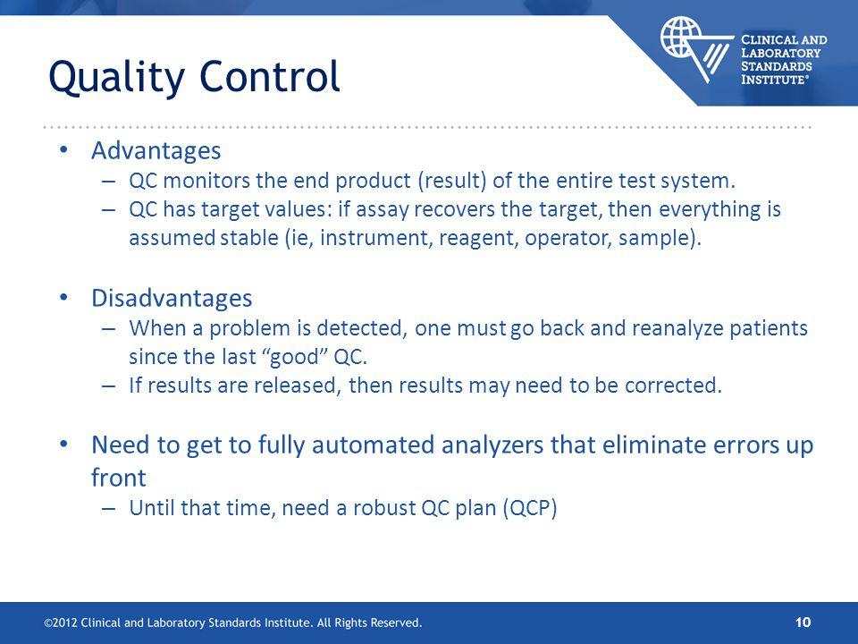 Quality Control Advantages Disadvantages