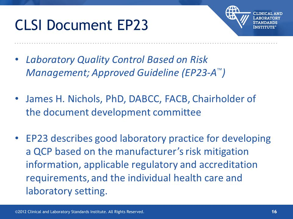 CLSI Document EP23 Laboratory Quality Control Based on Risk Management; Approved Guideline (EP23-A™)