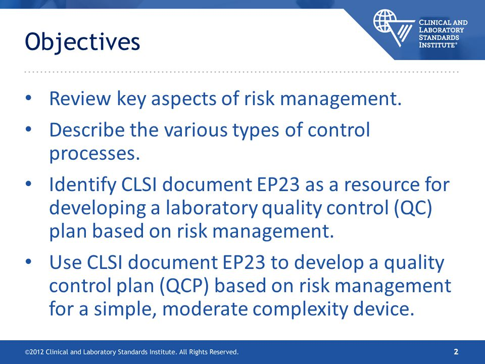 Objectives Review key aspects of risk management.