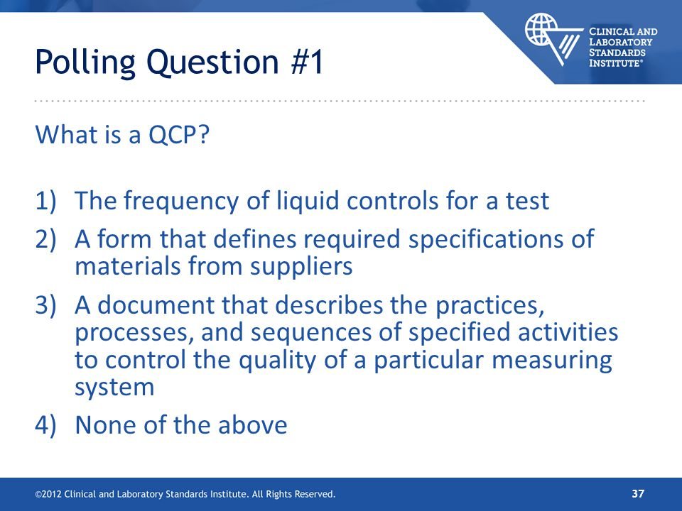 Polling Question #1 What is a QCP