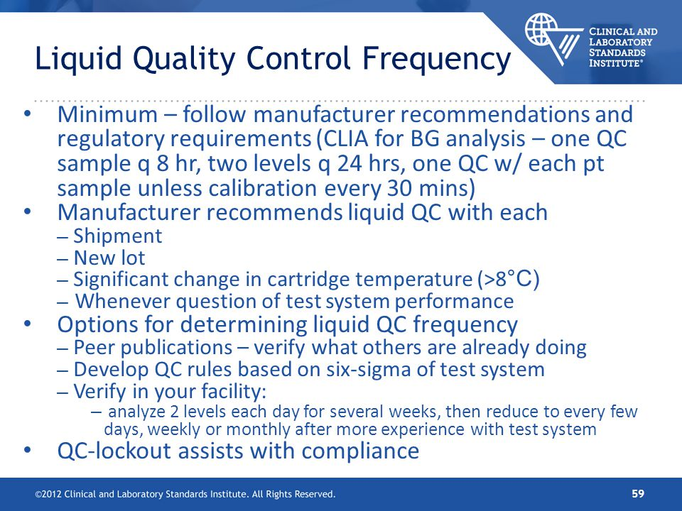Liquid Quality Control Frequency
