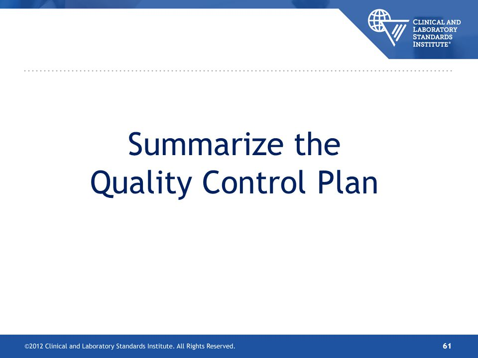 Summarize the Quality Control Plan