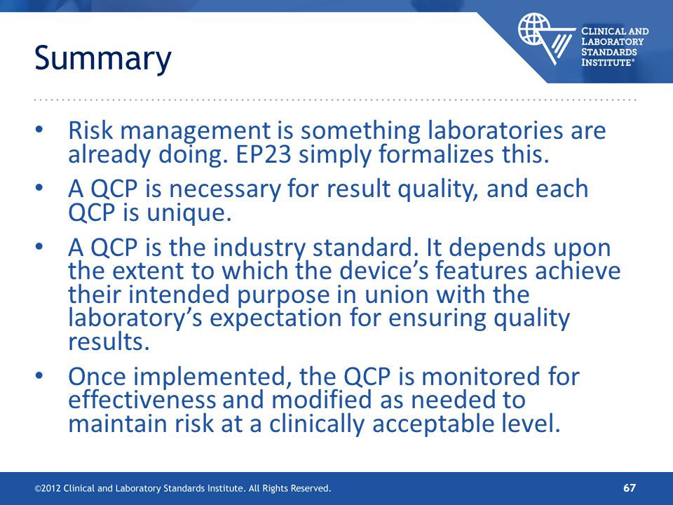 Summary Risk management is something laboratories are already doing. EP23 simply formalizes this.
