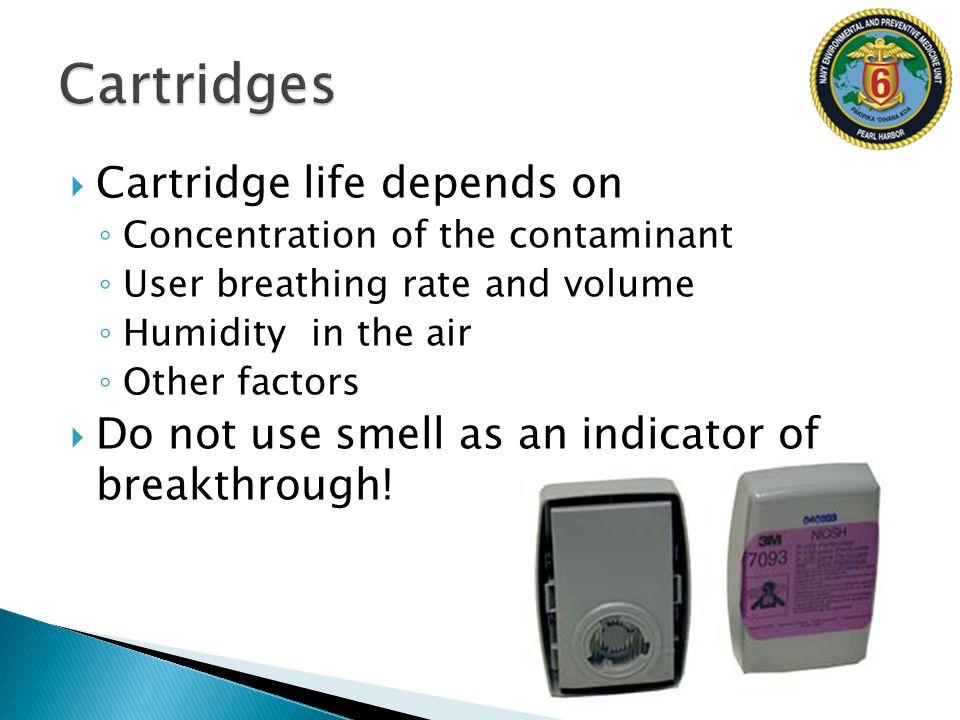 Cartridges Cartridge life depends on