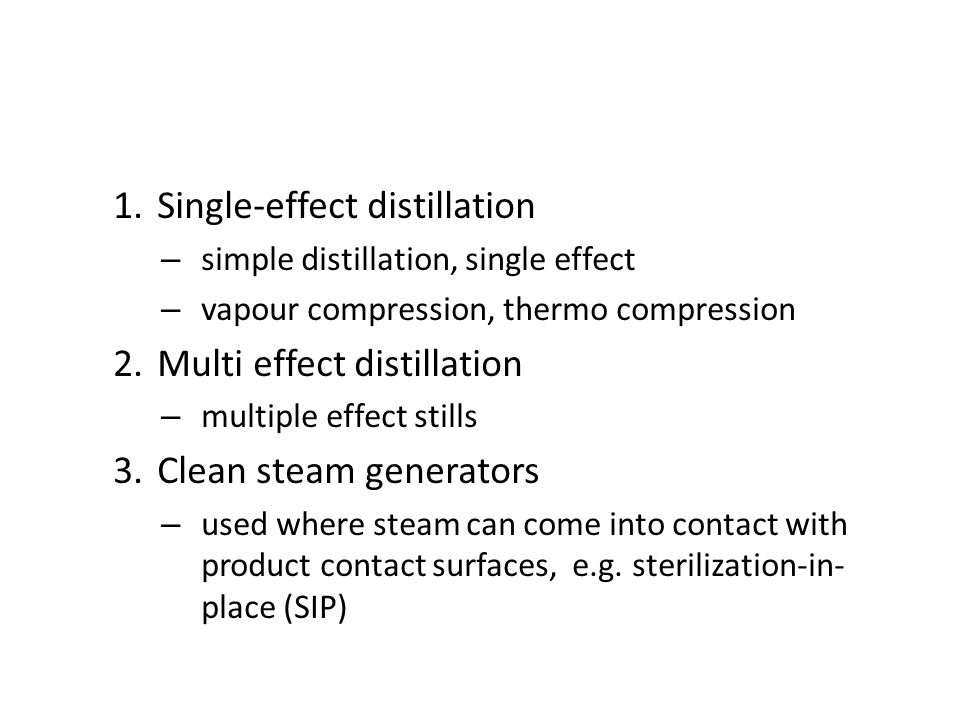 Single-effect distillation