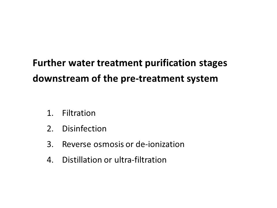 Further water treatment purification stages downstream of the pre-treatment system
