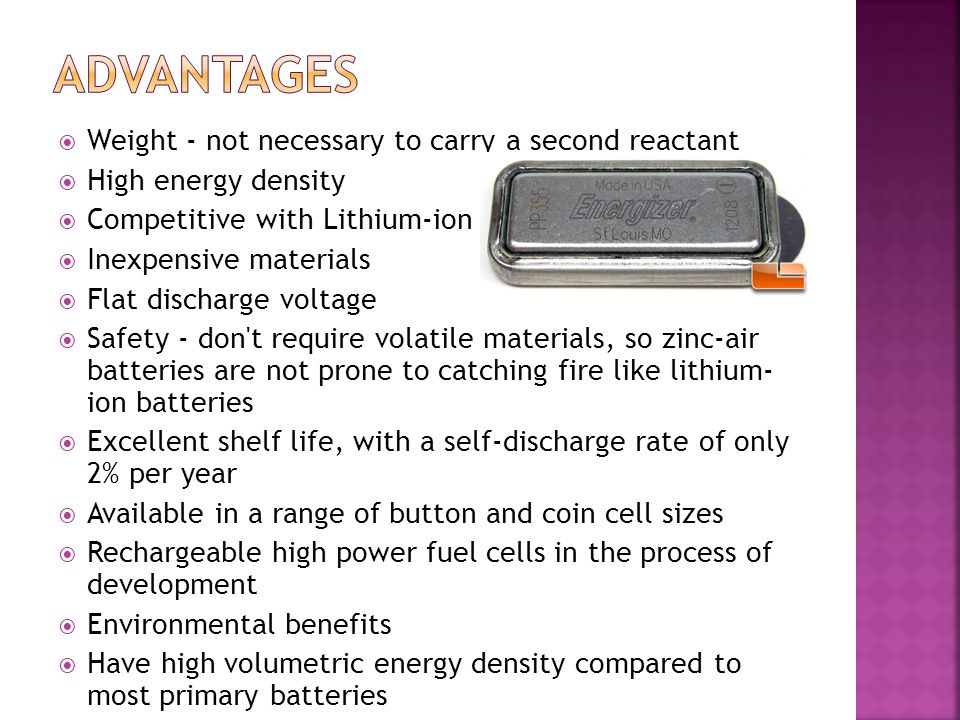 Advantages Weight - not necessary to carry a second reactant