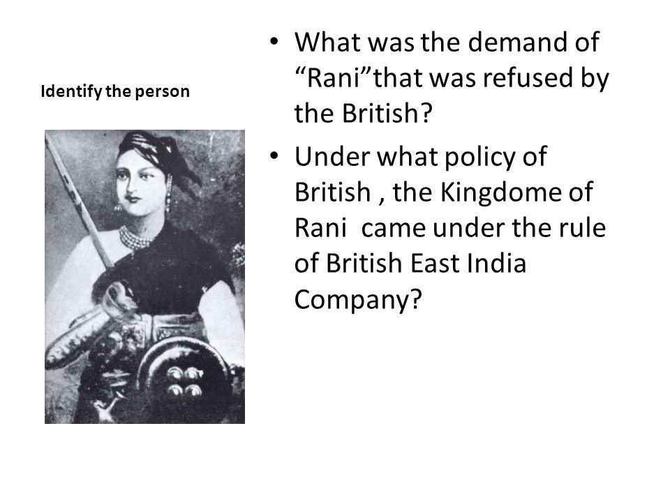 What was the demand of Rani that was refused by the British