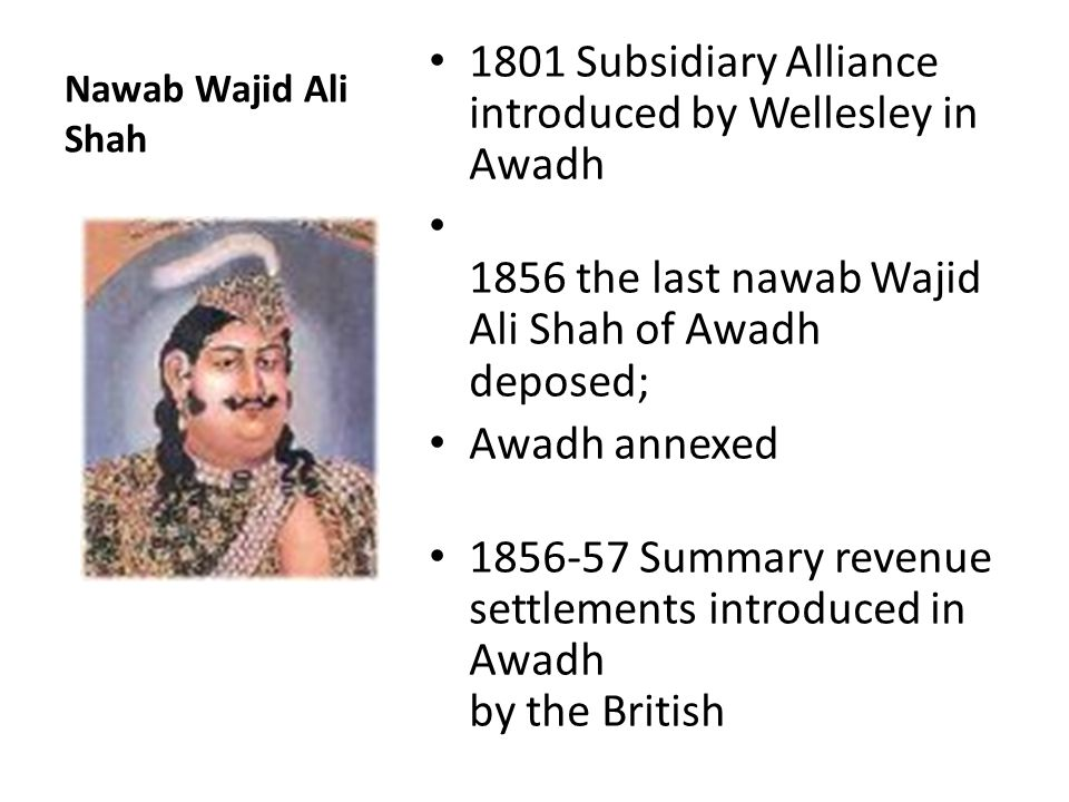 1801 Subsidiary Alliance introduced by Wellesley in Awadh