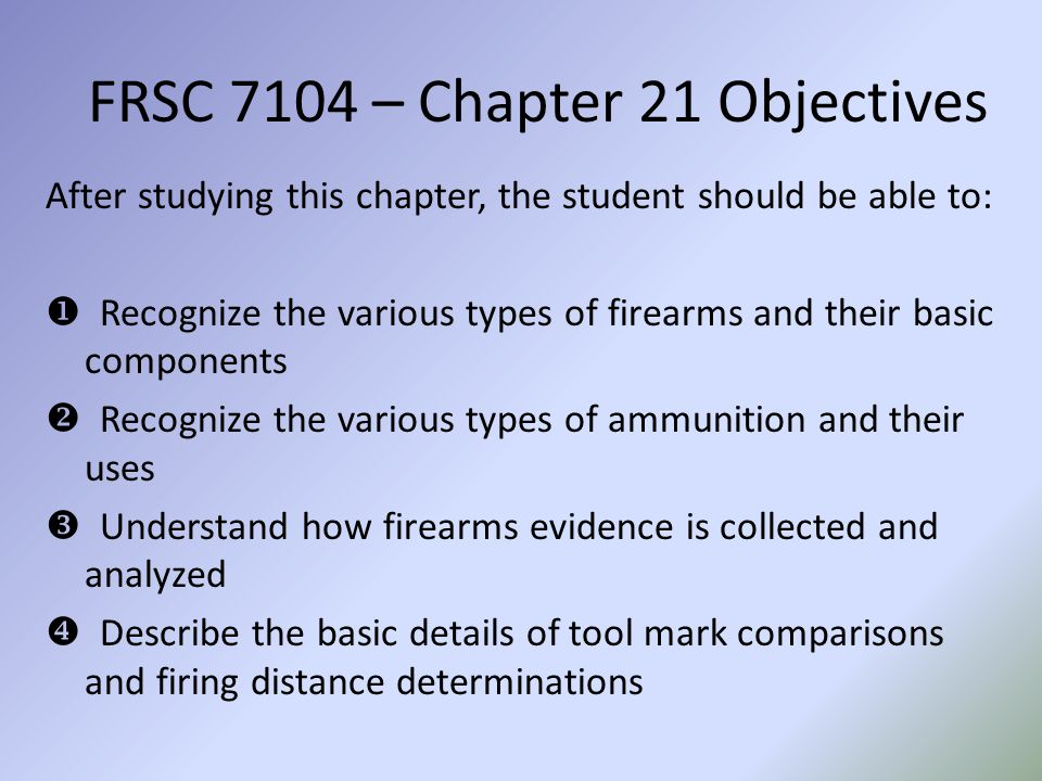 FRSC 7104 – Chapter 21 Objectives
