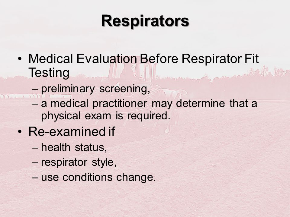 Respirators Medical Evaluation Before Respirator Fit Testing