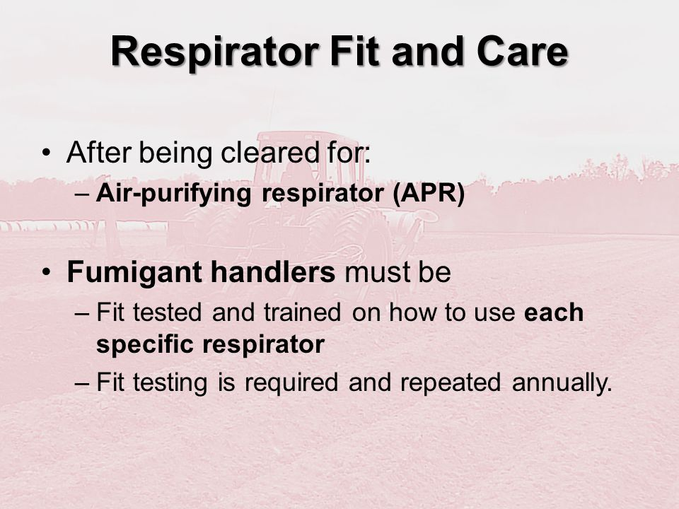Respirator Fit and Care