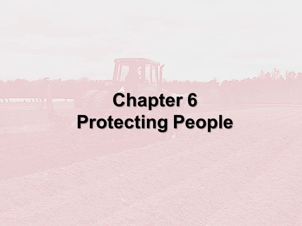 Chapter 6 Protecting People