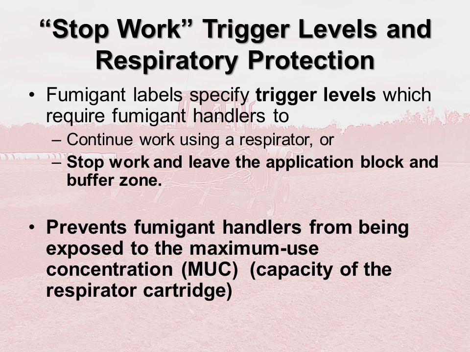 Stop Work Trigger Levels and Respiratory Protection