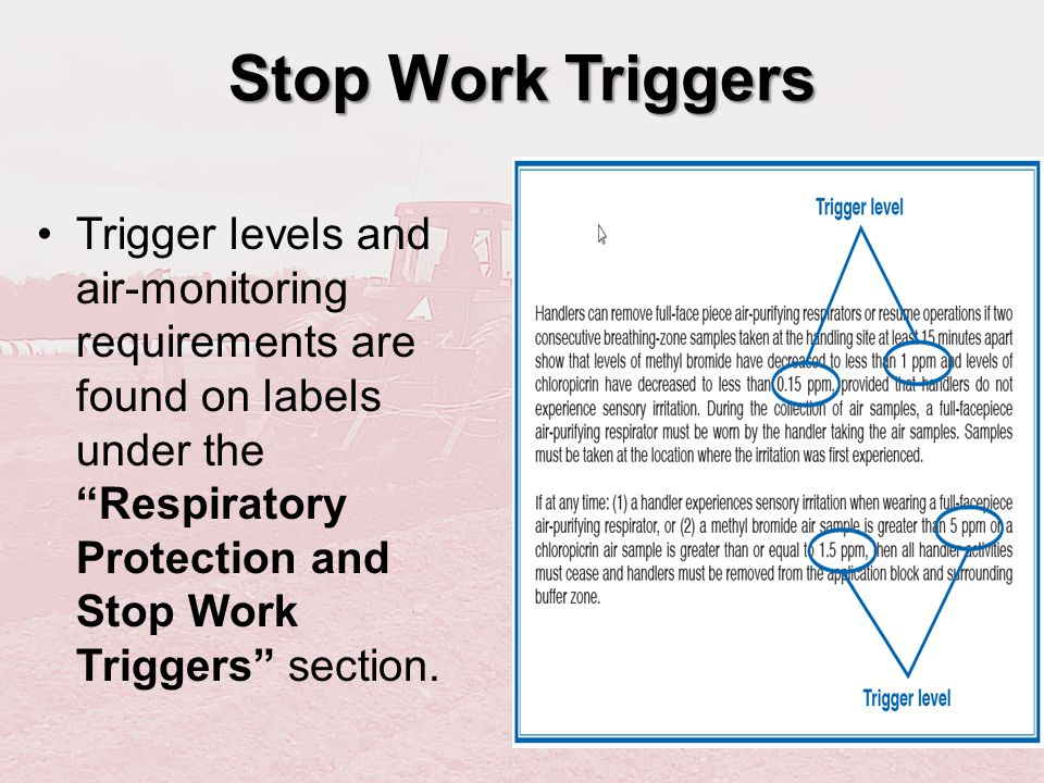 Stop Work Triggers
