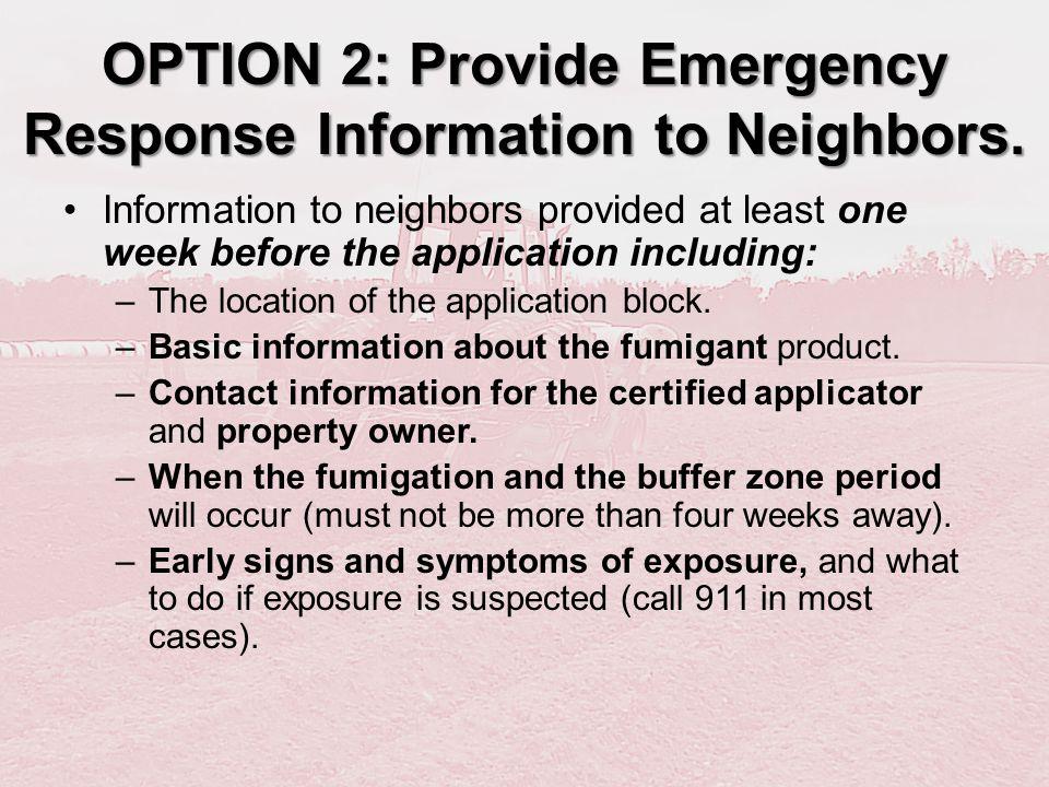 OPTION 2: Provide Emergency Response Information to Neighbors.