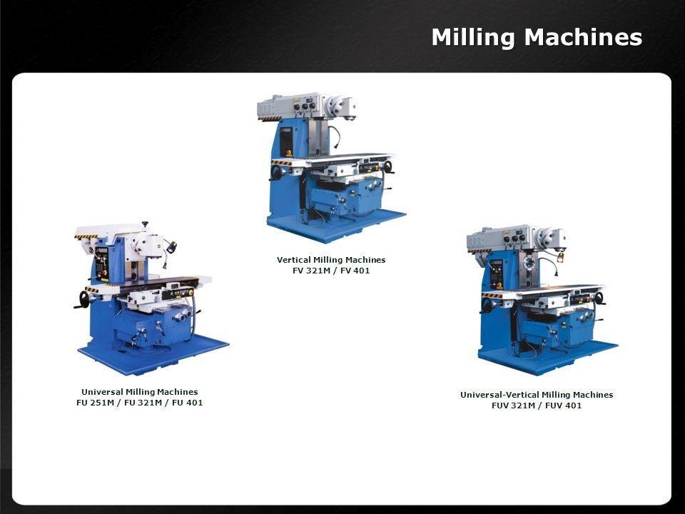 Milling Machines Vertical Milling Machines FV 321M / FV 401
