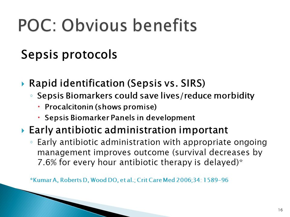 POC: Obvious benefits Sepsis protocols