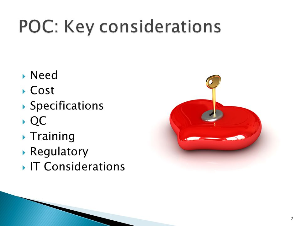 POC: Key considerations