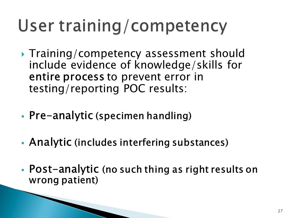 User training/competency