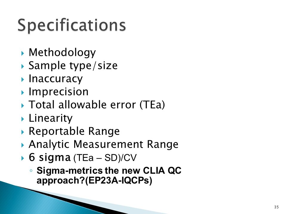 Specifications Methodology Sample type/size Inaccuracy Imprecision