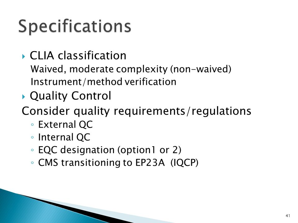 Specifications CLIA classification Quality Control