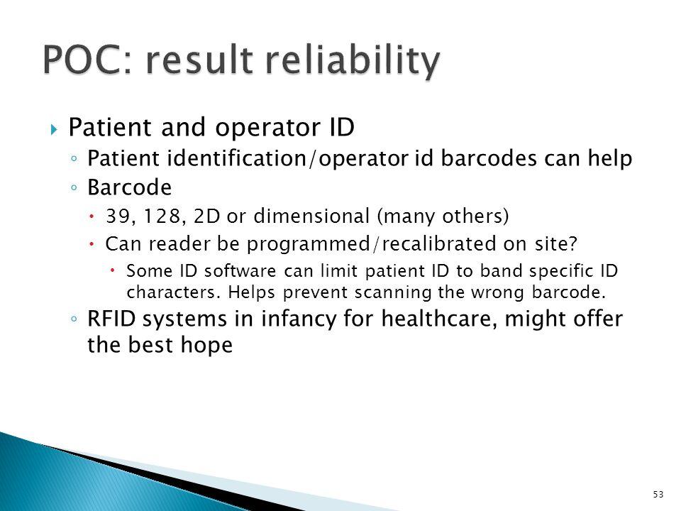 POC: result reliability
