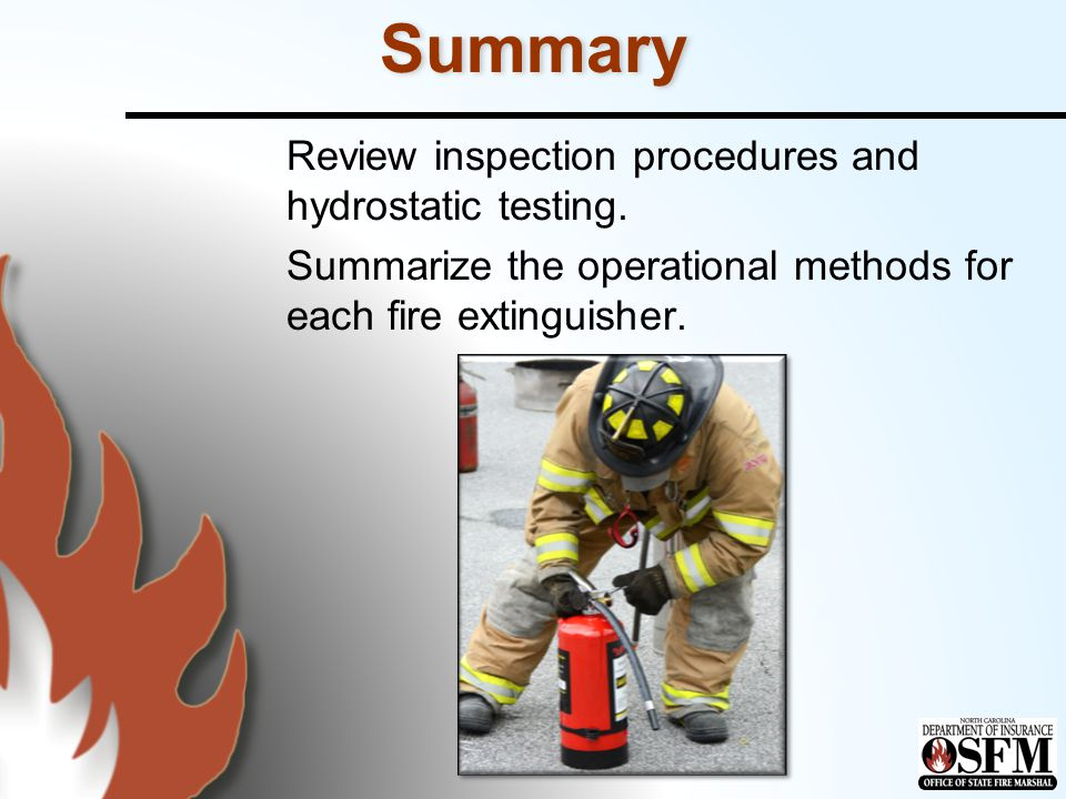 Summary Review inspection procedures and hydrostatic testing.