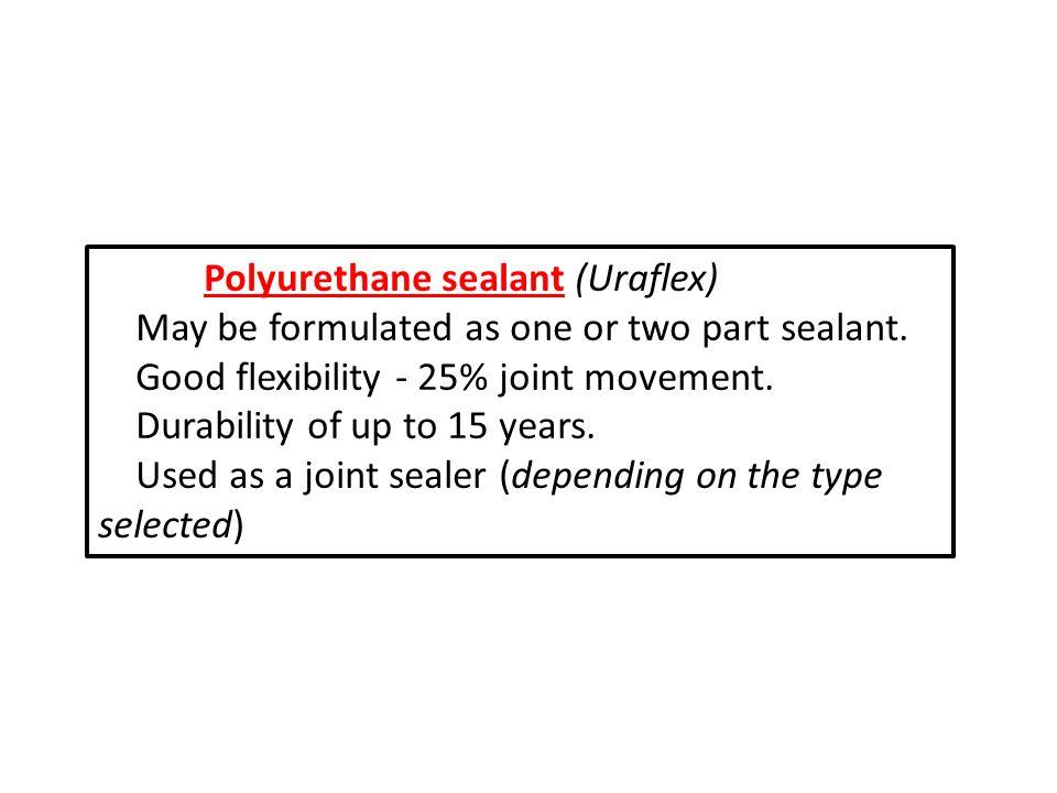 Polyurethane sealant (Uraflex)