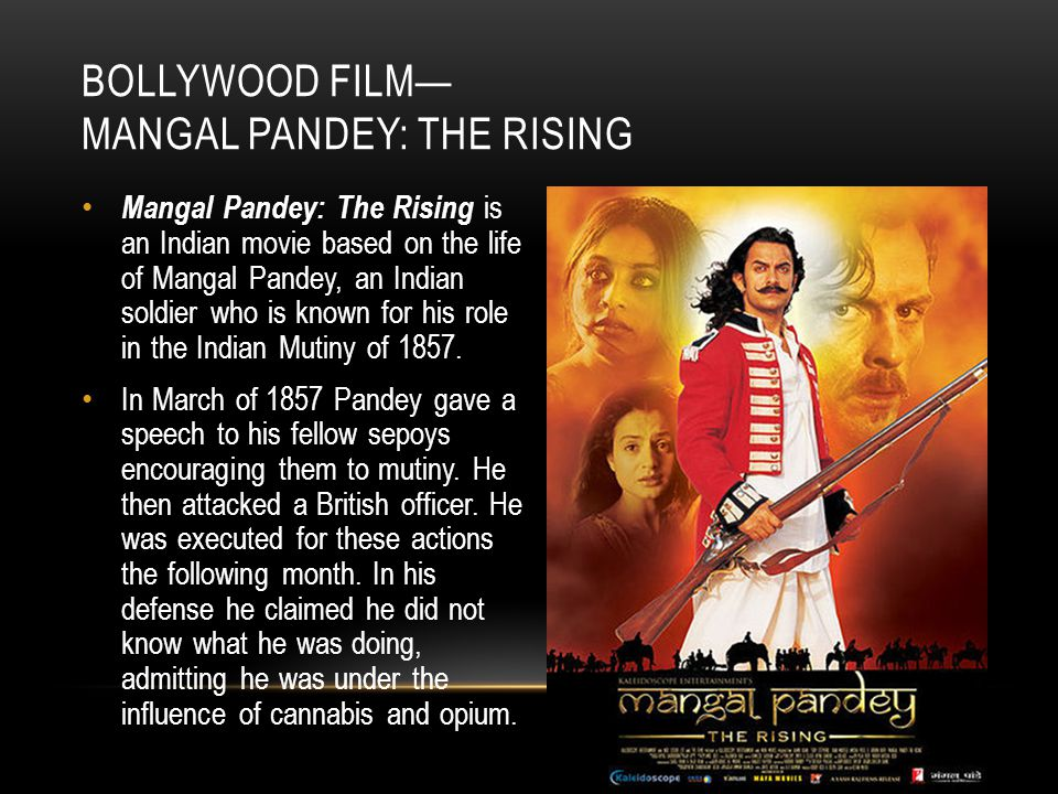 Bollywood Film— Mangal Pandey: The Rising