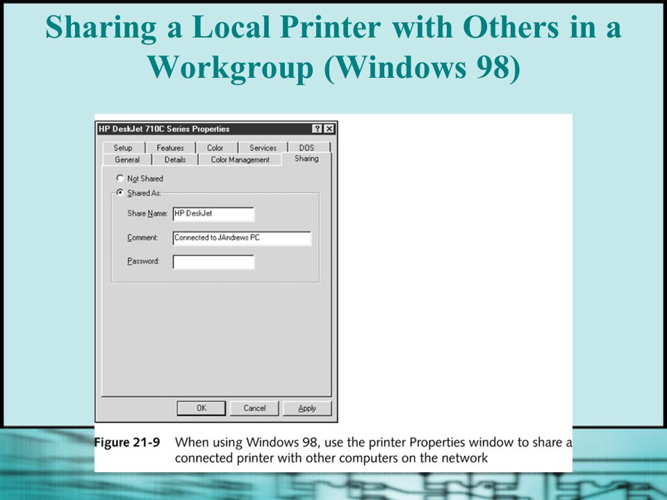 Sharing a Local Printer with Others in a Workgroup (Windows 98)