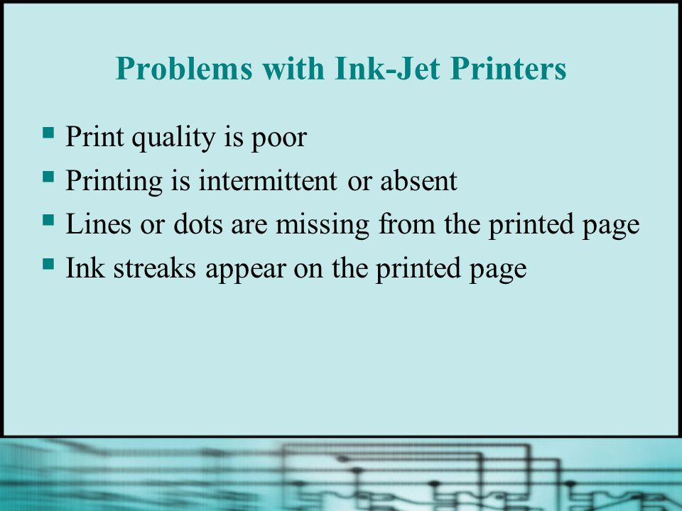 Problems with Ink-Jet Printers