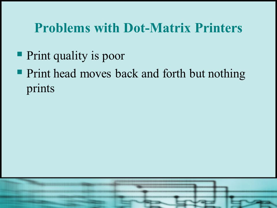 Problems with Dot-Matrix Printers