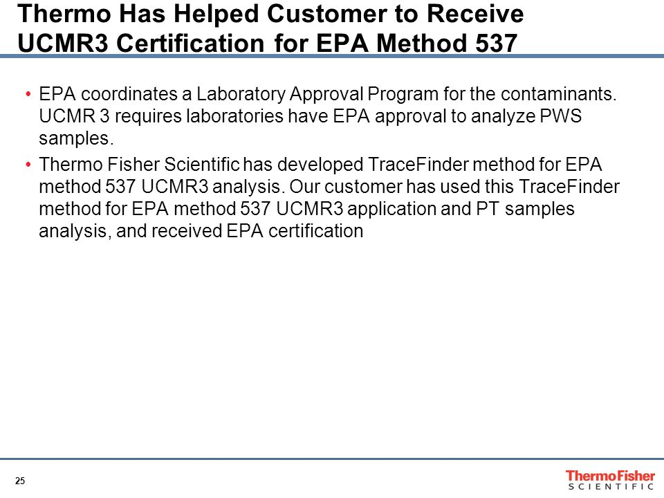 Thermo Has Helped Customer to Receive UCMR3 Certification for EPA Method 537