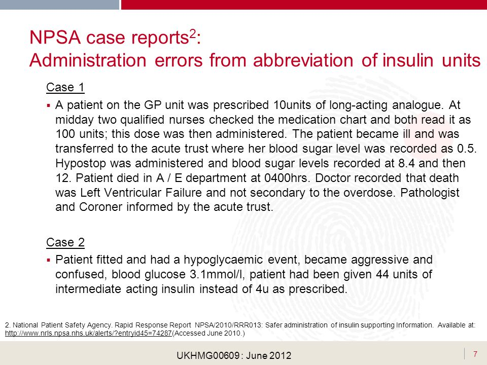NPSA case reports2: Administration errors from abbreviation of insulin units
