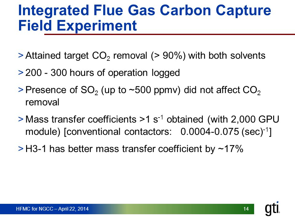 Integrated Flue Gas Carbon Capture Field Experiment