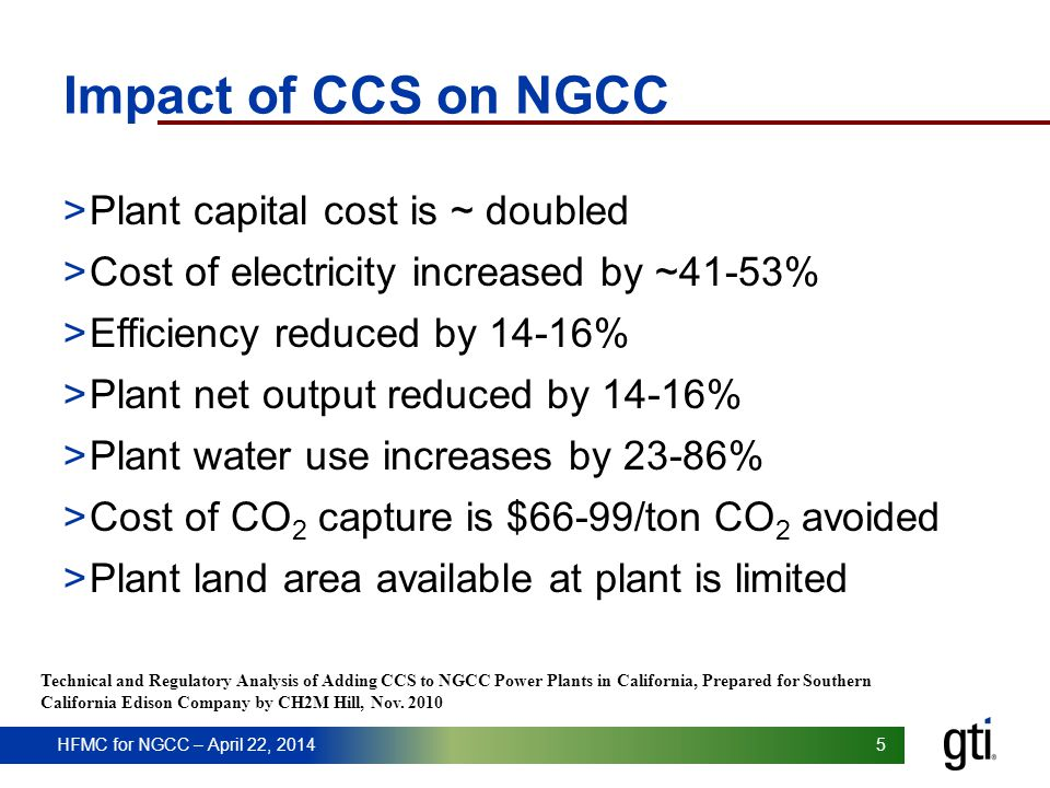 Impact of CCS on NGCC Plant capital cost is ~ doubled