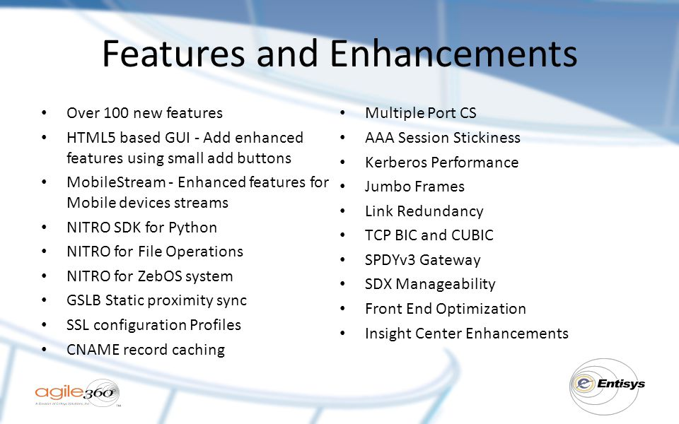 Features and Enhancements