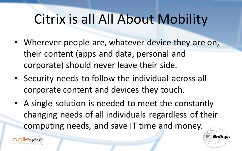 Citrix is all All About Mobility