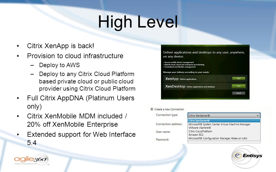 High Level Citrix XenApp is back! Provision to cloud infrastructure