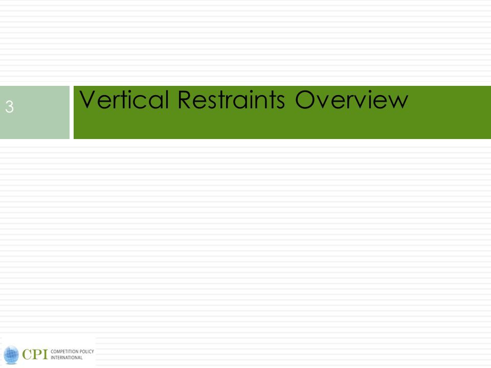 Vertical Restraints Overview